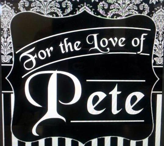 For the Love of Pete - Salem, Oregon